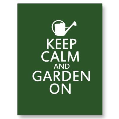 https://ourbitofearth.files.wordpress.com/2012/06/blog-keep-calm-and-garden-on.jpg